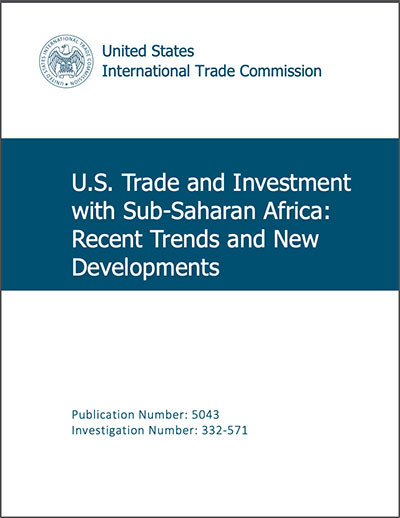US Trade and investment with Sub-Saharan Africa: Recent developments 2020 Report