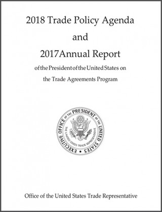2018 Trade Policy Agenda and 2017 Annual Report