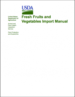 APHIS Permitted fruit and vegetables into the US - APHIS Guide 2012