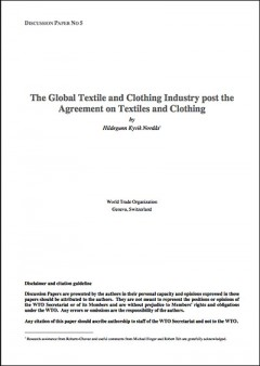 The global textile and clothing industry post the agreement on textiles and clothing